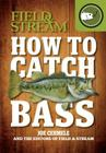 How to Catch Bass (Field & Stream) Cover Image