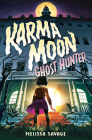 Karma Moon--Ghost Hunter Cover Image
