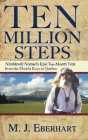 Ten Million Steps: Nimblewill Nomad's Epic 10-Month Trek from the Florida Keys to Québec Cover Image