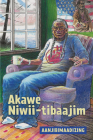 Akawe Niwii-Tibaajim Cover Image