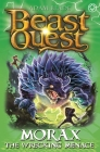 Beast Quest: Morax the Wrecking Menace: Series 24 Book 3 Cover Image