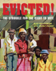Evicted!: The Struggle for the Right to Vote Cover Image