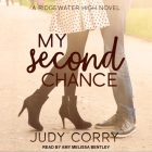 My Second Chance: Ridgewater High Romance Book 4 Cover Image