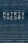 Matrix Theory (Dover Books on Mathematics) Cover Image