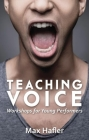 Teaching Voice: Workshops for Young Performers Cover Image