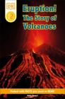 DK Readers L2: Eruption!: The Story of Volcanoes (DK Readers Level 2) Cover Image