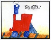 Tobin Learns to Make Friends Cover Image