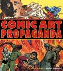 Comic Art Propaganda: A Graphic History Cover Image