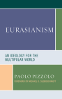 Eurasianism: An Ideology for the Multipolar World (Russian) Cover Image