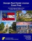 Georgia Real Estate License Exam Prep: All-In-One Review and Testing to Pass Georgia's Amp Real Estate Exam Cover Image