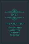 INTJ - The Architect (Introverted, Intuitive, Thinking, Judging): Myers-Briggs Notebook for Masterminds/Architects - Vintage Teal Edition - Cream Pape Cover Image