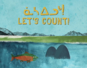 Let's Count!: Bilingual Inuktitut and English Edition Cover Image