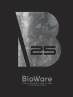 BioWare: Stories and Secrets from 25 Years of Game Development Cover Image