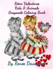 Retro Valentines Kids & Animals Grayscale Coloring Book Cover Image