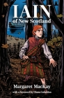 Iain of New Scotland: with a foreword by Diana Gabaldon Cover Image