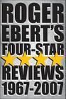 Roger Ebert's Four Star Reviews--1967-2007 Cover Image