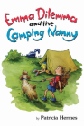 Emma Dilemma and the Camping Nanny Cover Image