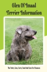 Glen of Imaal Terrier Information: The Traits, Care, Costs, Feed And Cure For Diseases: Treating A Glen Of Imaal Terrier Guide Cover Image