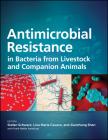 Antimicrobial Resistance in Bacteria from Livestock and Companion Animals Cover Image