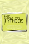 Mastering Rapid Weight Loss Hypnosis: A Beginners Guide To Lose Weight Naturally, Burn Fat, Stop Food Addiction And Emotional Eating, Eat Healthy And Cover Image