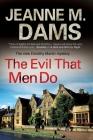 The Evil That Men Do (Dorothy Martin Mysteries) Cover Image