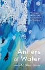 Antlers of Water: Writing on the Nature and Environment of Scotland Cover Image