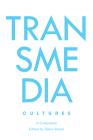 Transmedia Cultures: A Companion Cover Image