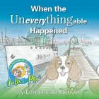 When the Uneverythingable happened Cover Image