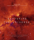 Capturing the Universe: The Most Spectacular Astrophotography from Across the Cosmos Cover Image