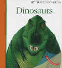 Dinosaurs (My First Discoveries #3) Cover Image