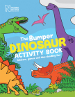 The Bumper Dinosaur Activity Book: Stickers, Games and Dino-Doodling Fun! Cover Image