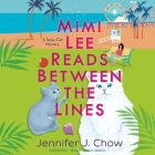 Mimi Lee Reads Between the Lines Lib/E Cover Image