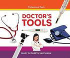Doctor's Tools (Professional Tools) Cover Image