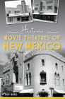 Historic Movie Theatres of New Mexico (Landmarks) Cover Image