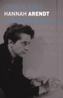 Hannah Arendt (Critical Lives) Cover Image