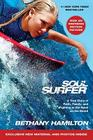 Soul Surfer - Movie Tie-In: A True Story of Faith, Family, and Fighting to Get Back on the Board Cover Image