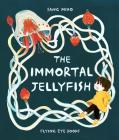 The Immortal Jellyfish Cover Image