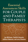 Essential Assessment Skills for Couple and Family Therapists (The Guilford Family Therapy Series) Cover Image