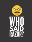 Who said razor?: 2020 Weekly Planner/Diary for the No Shave Bearded Man Cover Image