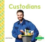 Custodians (My Community: Jobs) Cover Image