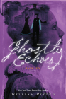 Ghostly Echoes: A Jackaby Novel Cover Image