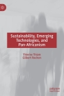 Sustainability, Emerging Technologies, and Pan-Africanism Cover Image