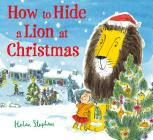 How to Hide a Lion at Christmas Cover Image