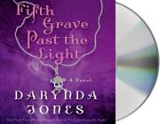 Fifth Grave Past the Light Cover Image