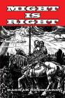 Might is Right Cover Image