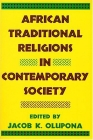African Traditional Religions in Contemporary Society Cover Image