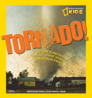 Tornado!: The Story Behind These Twisting, Turning, Spinning, and Spiraling Storms Cover Image