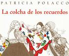 La Colcha de los Recuerdos = The Keeping Quilt Cover Image