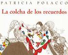 La Colcha de los Recuerdos = The Keeping Quilt Cover Image