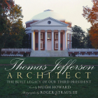 Thomas Jefferson: Architect: The Built Legacy of Our Third President Cover Image